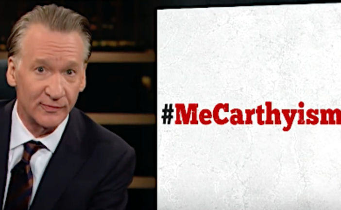 Bill Maher: 'I'm Down With #MeToo, I'm Not Down With #MeCarthyism'