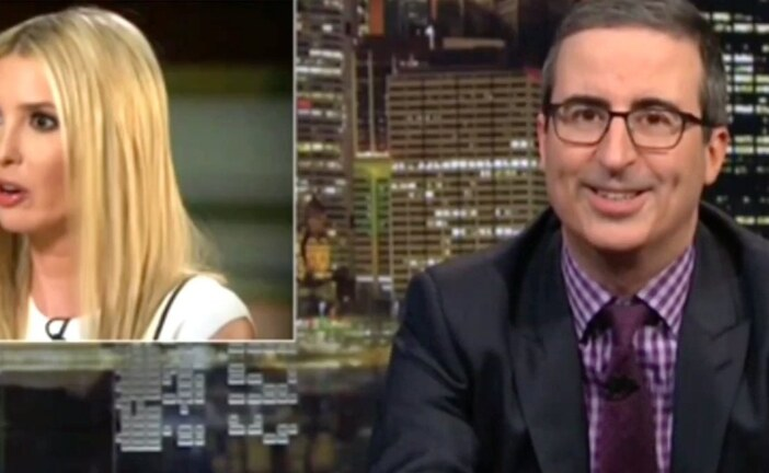 John Oliver Unloads: 'Ivanka, There Are Some Things That You Really Should Know'